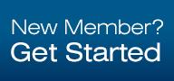 New Member? Get Started